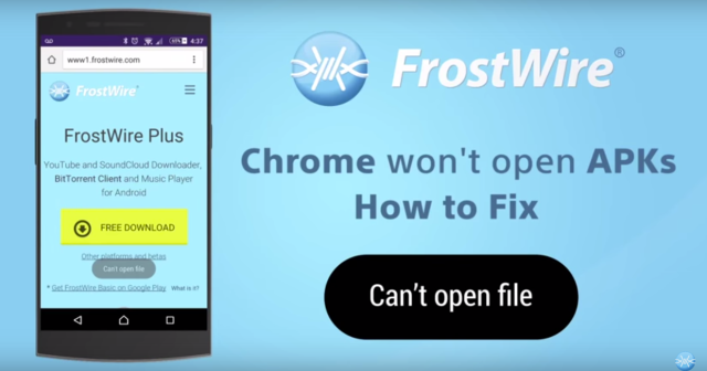 How to fix 'Can't Open File' error on Chrome for Android | FrostWire